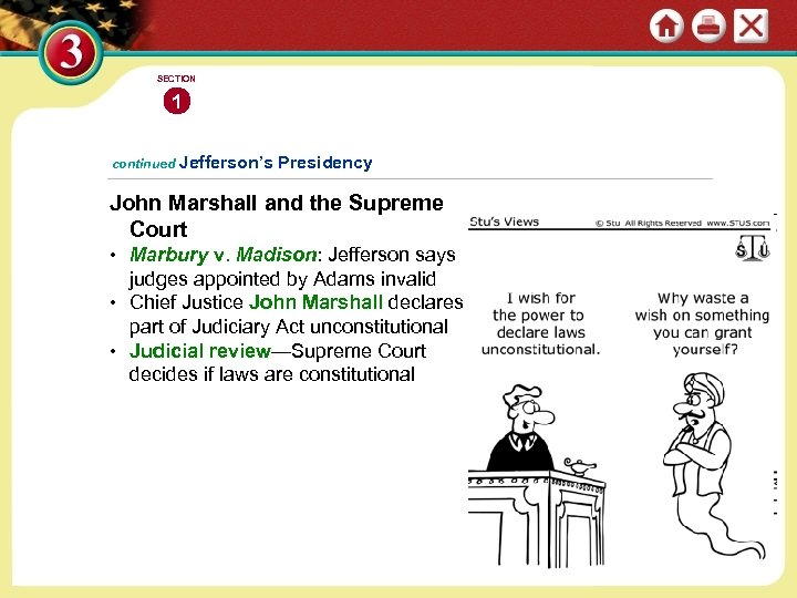 SECTION 1 continued Jefferson's Presidency John Marshall and the Supreme Court • Marbury v.