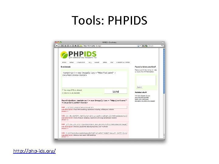 Tools: PHPIDS http: //php-ids. org/