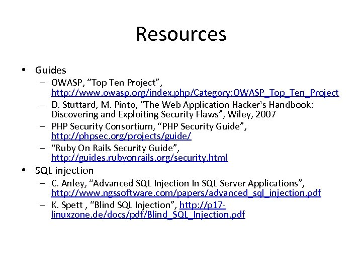 """Resources • Guides – OWASP, """"Top Ten Project"""", http: //www. owasp. org/index. php/Category: OWASP_Top_Ten_Project"""