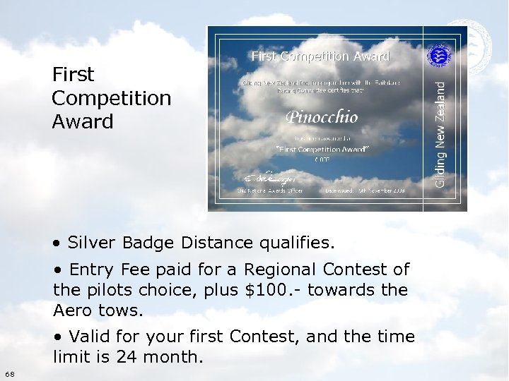 First Competition Award • Silver Badge Distance qualifies. • Entry Fee paid for a