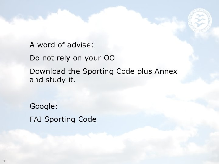 A word of advise: Do not rely on your OO Download the Sporting Code