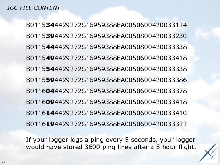 . IGC FILE CONTENT B 0115344429272 S 16959388 EA 0050600420033124 B 0115394429272 S 16959388