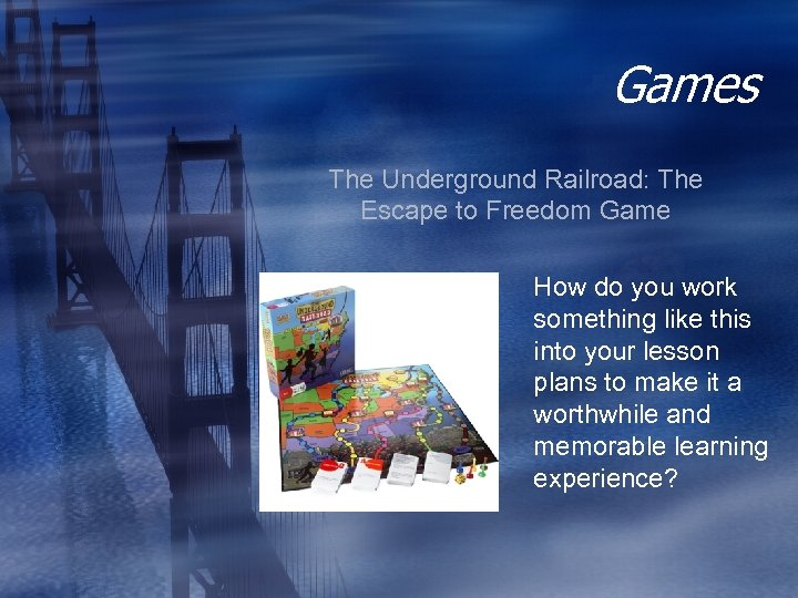 Games The Underground Railroad: The Escape to Freedom Game How do you work something