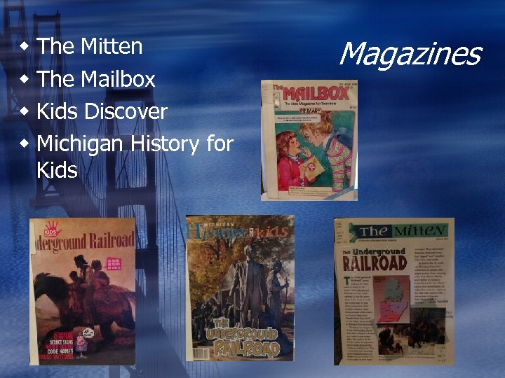 w The Mitten w The Mailbox w Kids Discover w Michigan History for Kids