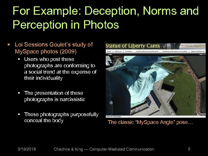 For Example: Deception, Norms and Perception in Photos § Loi Sessions Goulet's study of