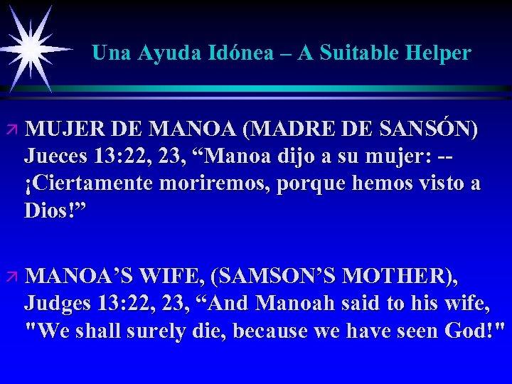 Una Ayuda Idónea – A Suitable Helper ä MUJER DE MANOA (MADRE DE SANSÓN)