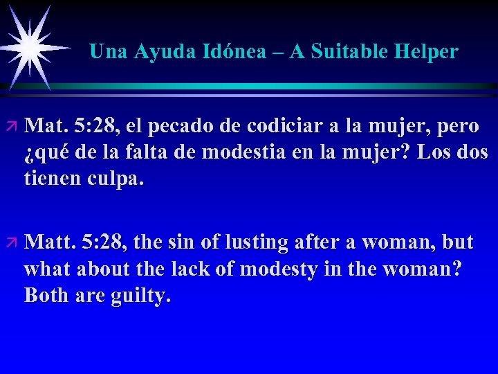 Una Ayuda Idónea – A Suitable Helper ä Mat. 5: 28, el pecado de