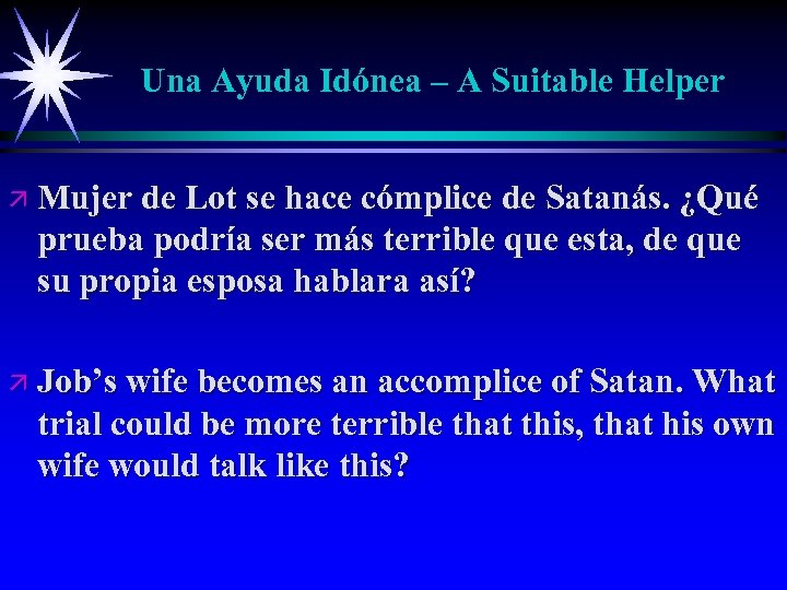 Una Ayuda Idónea – A Suitable Helper ä Mujer de Lot se hace cómplice