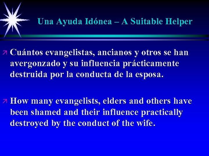 Una Ayuda Idónea – A Suitable Helper ä Cuántos evangelistas, ancianos y otros se