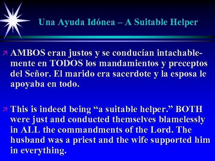 Una Ayuda Idónea – A Suitable Helper ä AMBOS eran justos y se conducían