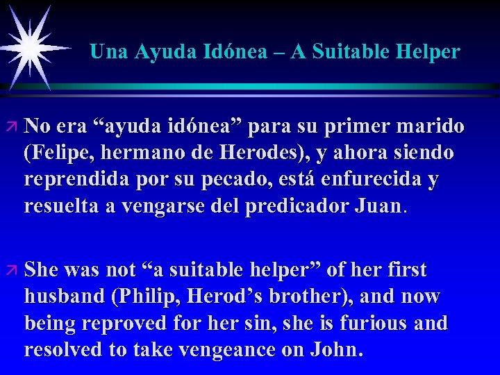 """Una Ayuda Idónea – A Suitable Helper ä No era """"ayuda idónea"""" para su"""