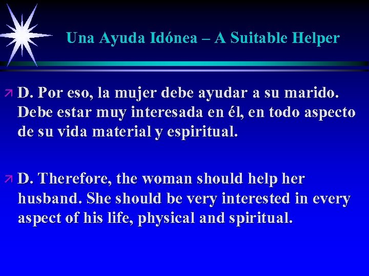 Una Ayuda Idónea – A Suitable Helper ä D. Por eso, la mujer debe