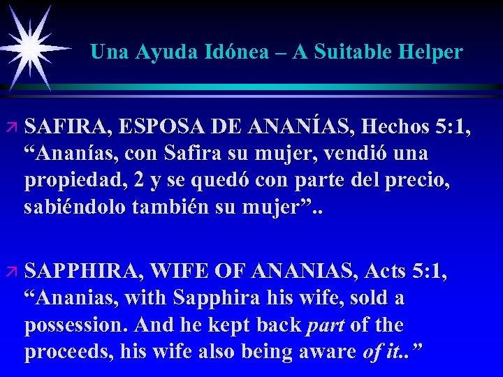 Una Ayuda Idónea – A Suitable Helper ä SAFIRA, ESPOSA DE ANANÍAS, Hechos 5: