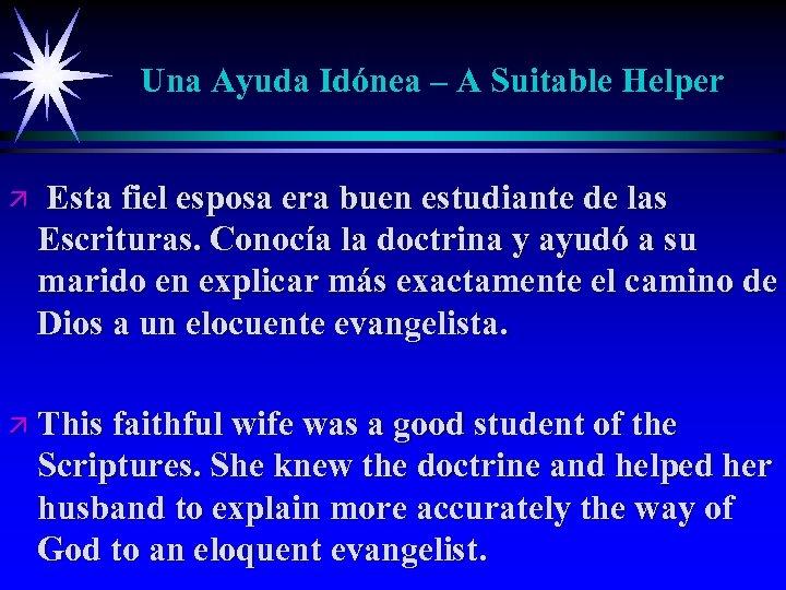 Una Ayuda Idónea – A Suitable Helper ä Esta fiel esposa era buen estudiante