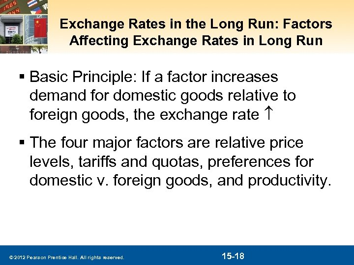 Exchange Rates in the Long Run: Factors Affecting Exchange Rates in Long Run §