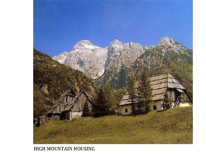 HIGH MOUNTAIN HOUSING