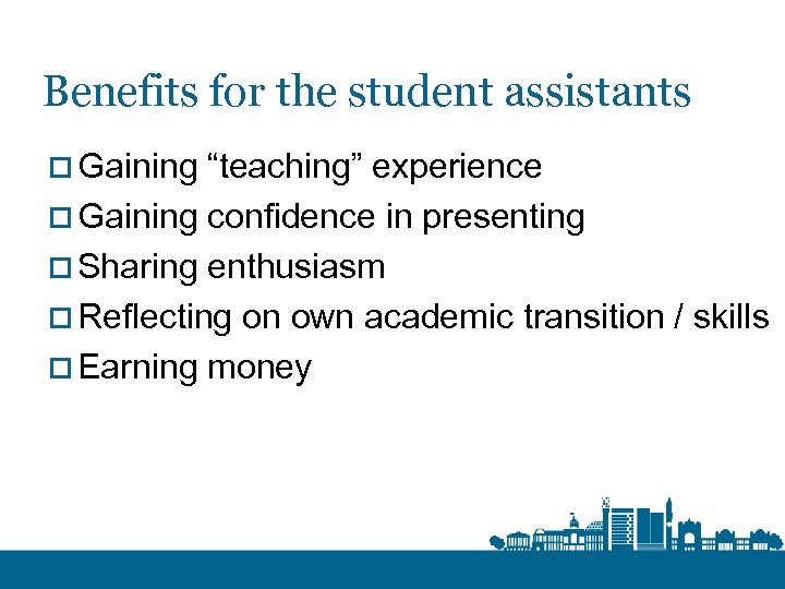 "Benefits for the student assistants o Gaining ""teaching"" experience o Gaining confidence in presenting"