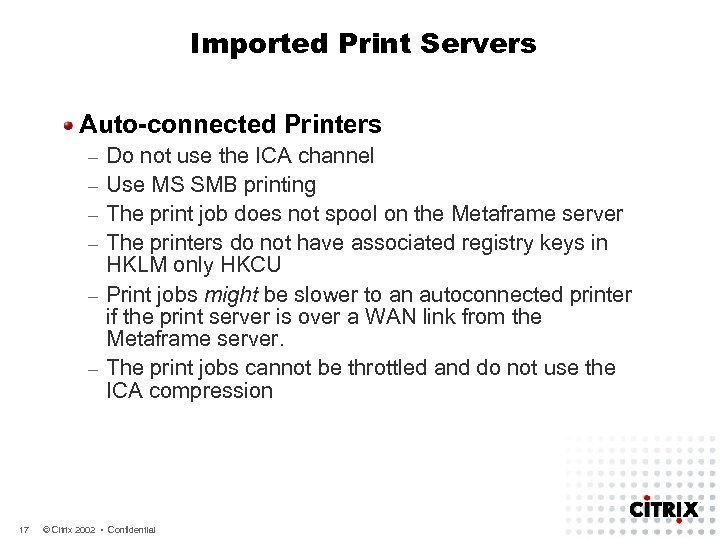 Imported Print Servers Auto-connected Printers – – – 17 Do not use the ICA