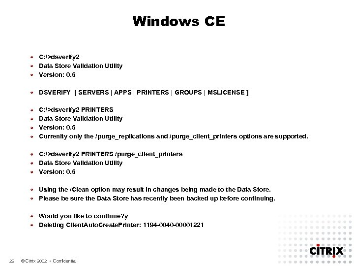 Windows CE C: >dsverify 2 Data Store Validation Utility Version: 0. 5 DSVERIFY [