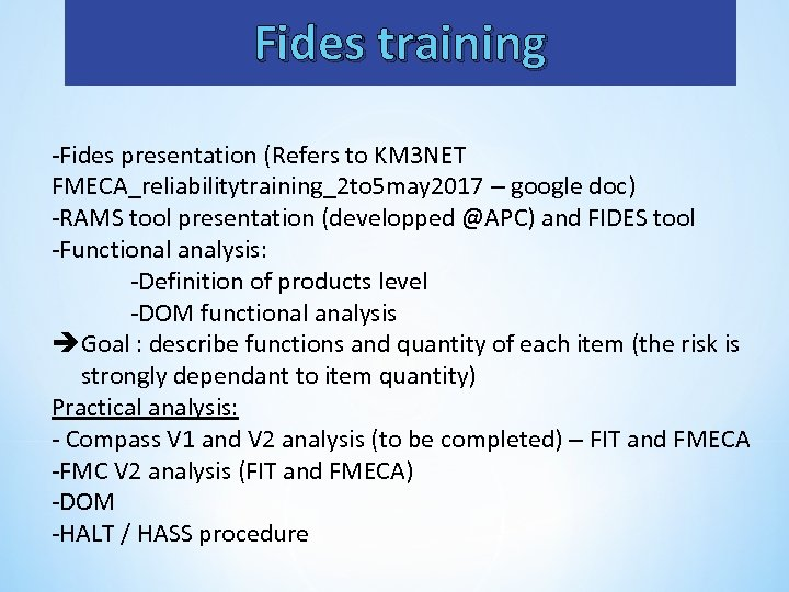 Fides training -Fides presentation (Refers to KM 3 NET FMECA_reliabilitytraining_2 to 5 may 2017