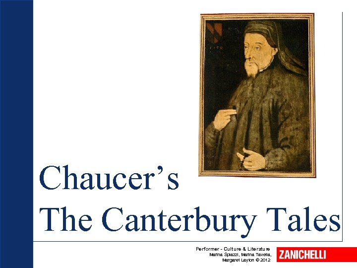 Chaucer's The Canterbury Tales Performer - Culture & Literature Marina Spiazzi, Marina Tavella, Margaret