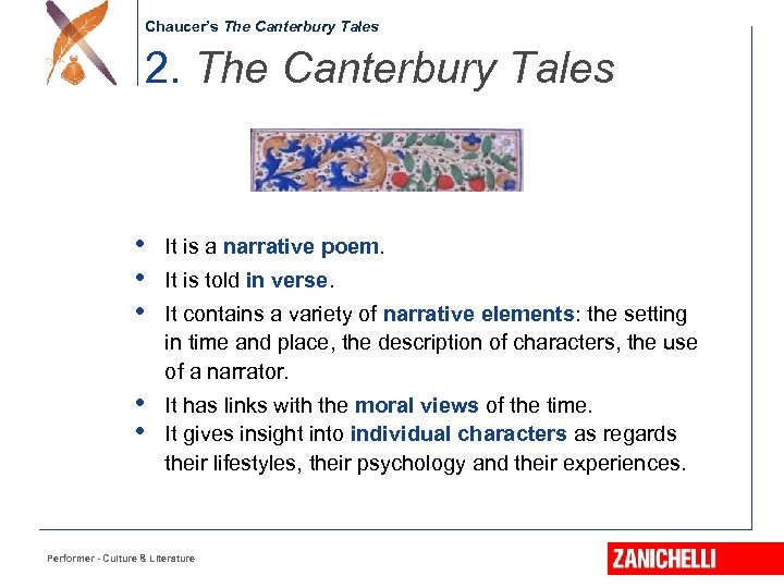 Chaucer's The Canterbury Tales 2. The Canterbury Tales • • • It is a