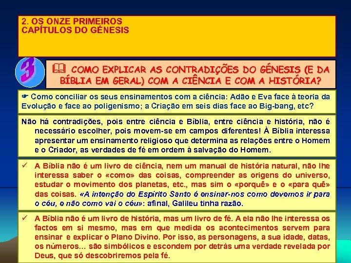 2. OS ONZE PRIMEIROS CAPÍTULOS DO GÉNESIS & COMO EXPLICAR AS CONTRADIÇÕES DO GÉNESIS