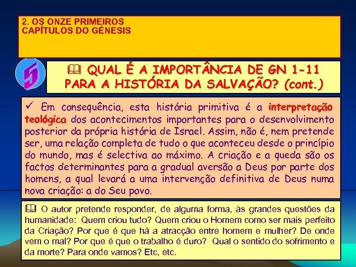 2. OS ONZE PRIMEIROS CAPÍTULOS DO GÉNESIS & QUAL É A IMPORT NCIA DE