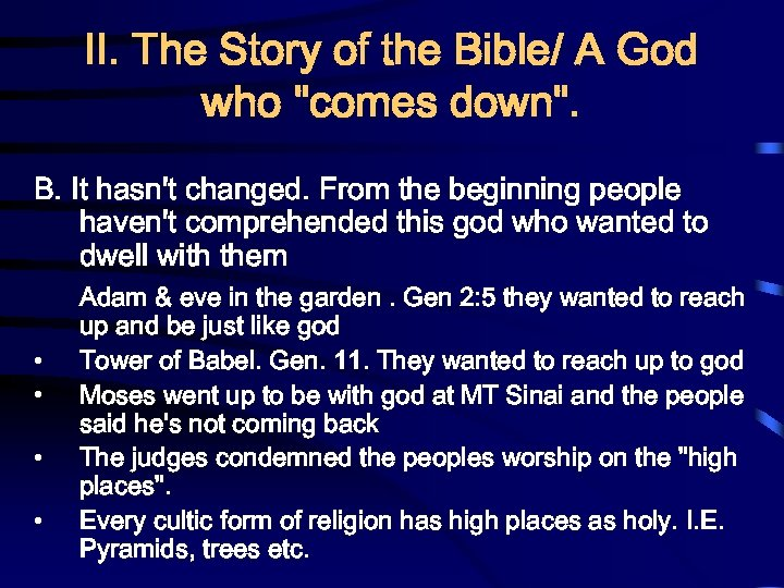 II. The Story of the Bible/ A God who