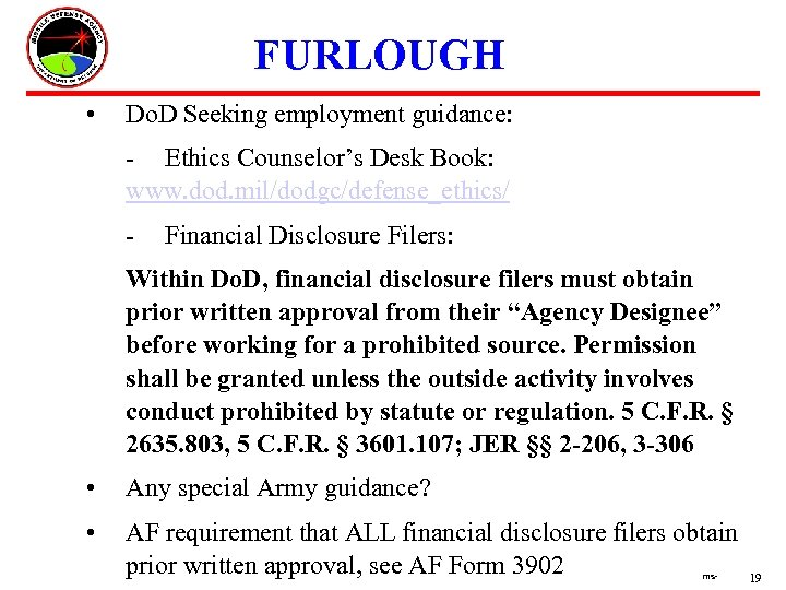 FURLOUGH • Do. D Seeking employment guidance: - Ethics Counselor's Desk Book: www. dod.