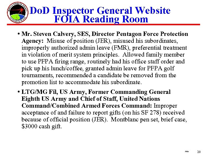 Do. D Inspector General Website FOIA Reading Room • Mr. Steven Calvery, SES, Director