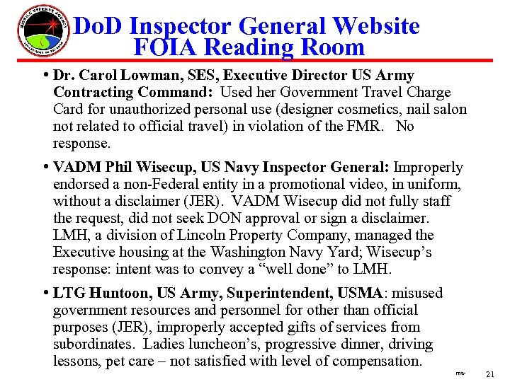 Do. D Inspector General Website FOIA Reading Room • Dr. Carol Lowman, SES, Executive