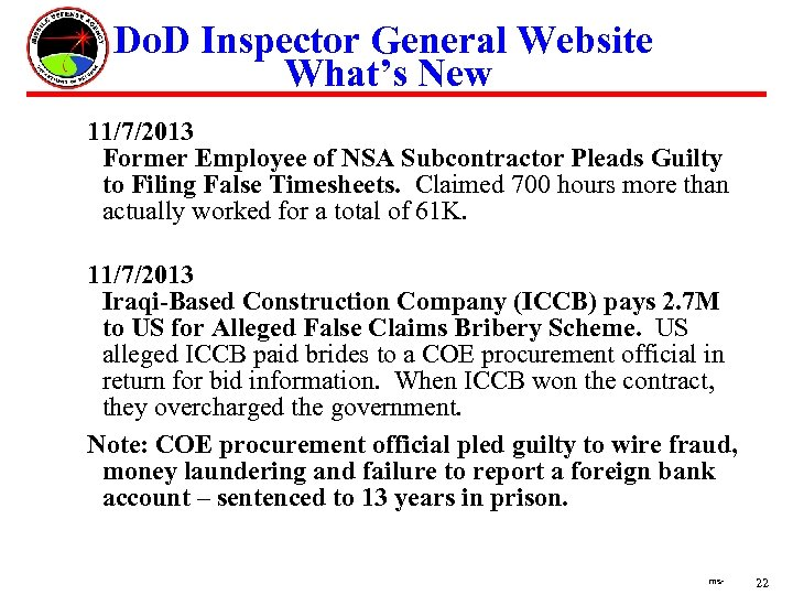 Do. D Inspector General Website What's New 11/7/2013 Former Employee of NSA Subcontractor Pleads