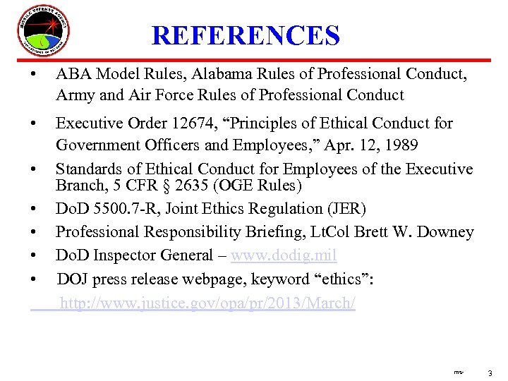 REFERENCES • ABA Model Rules, Alabama Rules of Professional Conduct, Army and Air Force