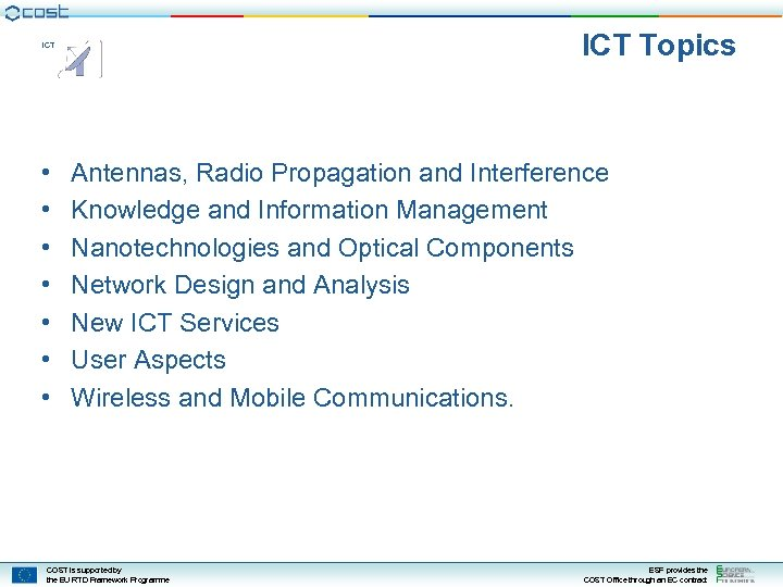 ICT Topics ICT • • Antennas, Radio Propagation and Interference Knowledge and Information Management