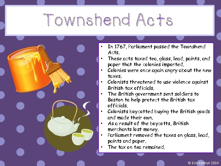 Townshend Acts • • • In 1767, Parliament passed the Townshend Acts. These acts