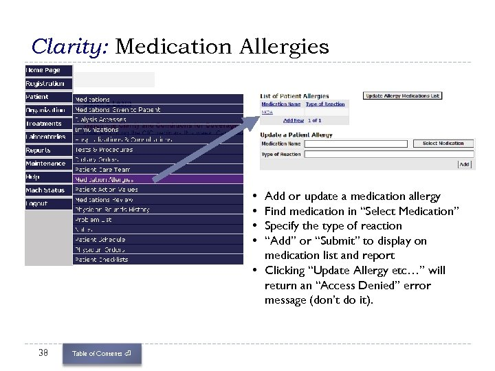 Clarity: Medication Allergies • • Add or update a medication allergy Find medication in