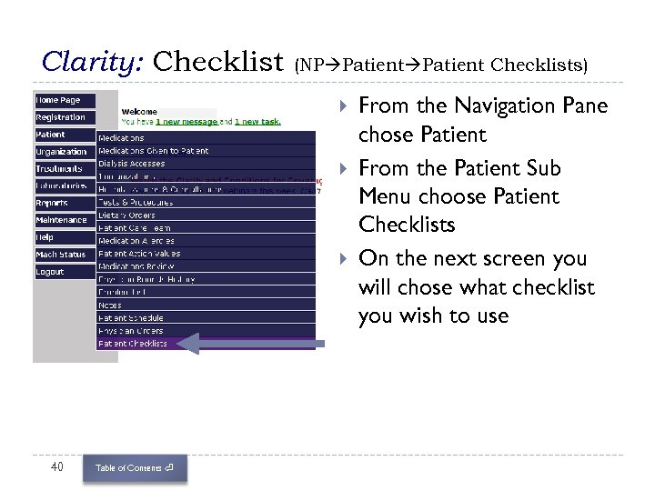 Clarity: Checklist (NP Patient Checklists) 40 Table of Contents ⏎ From the Navigation Pane