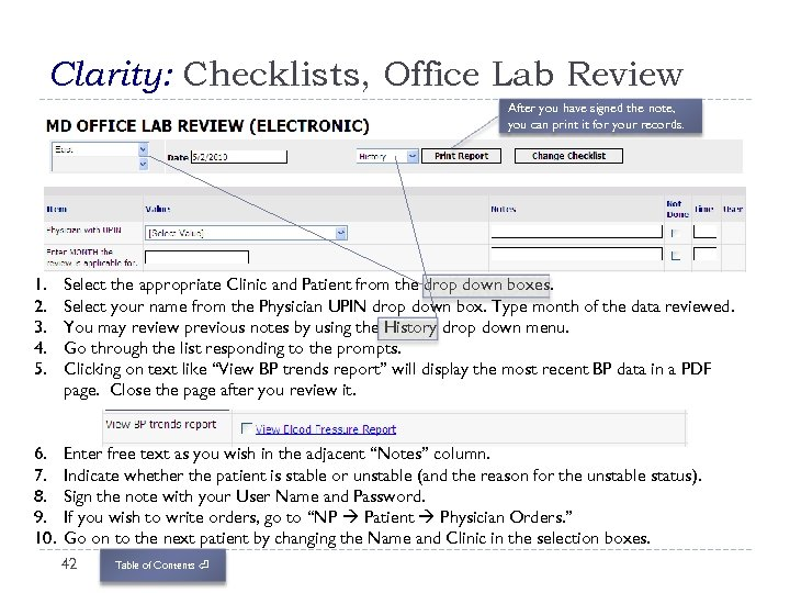 Clarity: Checklists, Office Lab Review After you have signed the note, you can print