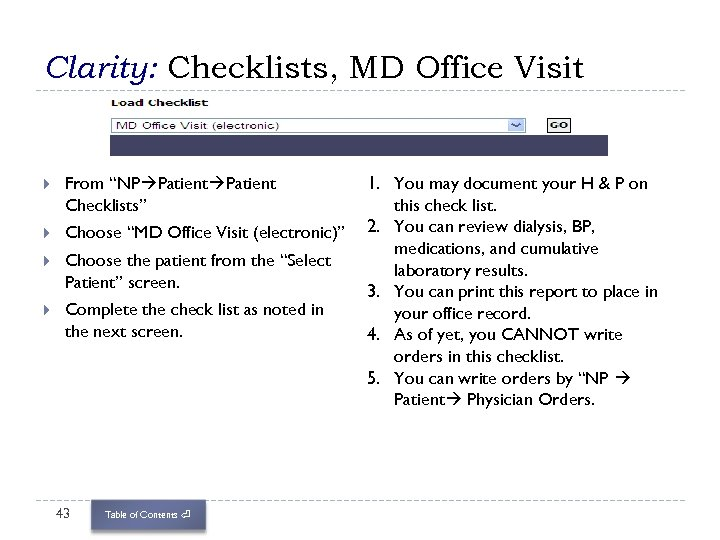 """Clarity: Checklists, MD Office Visit From """"NP Patient Checklists"""" Choose """"MD Office Visit (electronic)"""""""