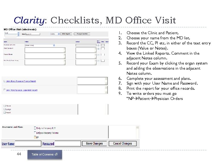 Clarity: Checklists, MD Office Visit 1. 2. 3. 4. 5. 6. 7. 8. 9.