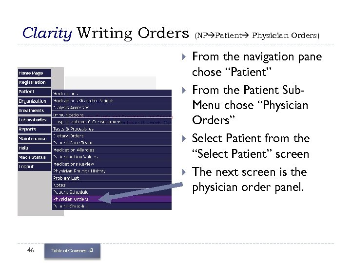 Clarity Writing Orders 46 Table of Contents ⏎ (NP Patient Physician Orders) From the