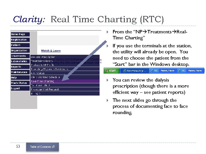 """Clarity: Real Time Charting (RTC) From the """"NP Treatments Real. Time Charting"""" If you"""