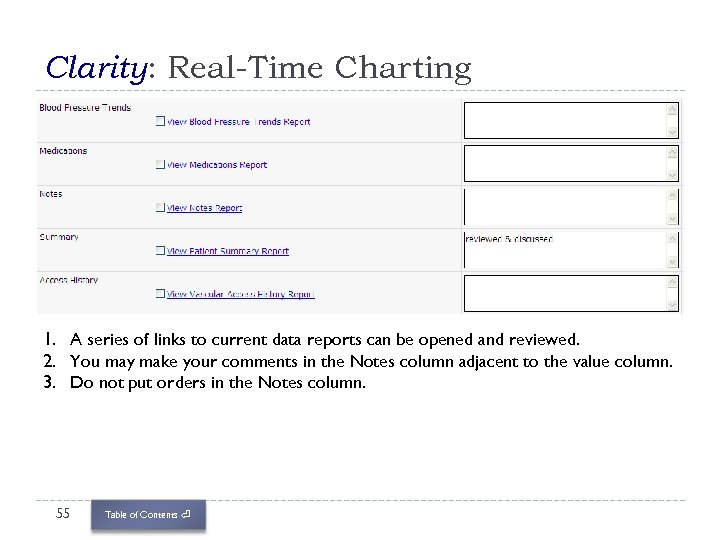 Clarity: Real-Time Charting 1. A series of links to current data reports can be