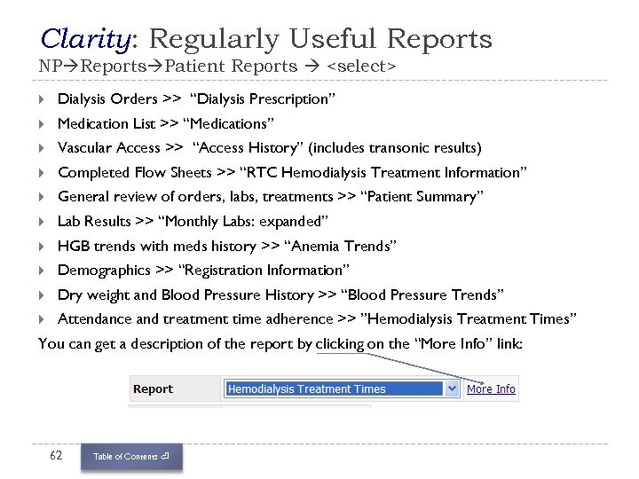 """Clarity: Regularly Useful Reports NP Reports Patient Reports <select> Dialysis Orders >> """"Dialysis Prescription"""""""