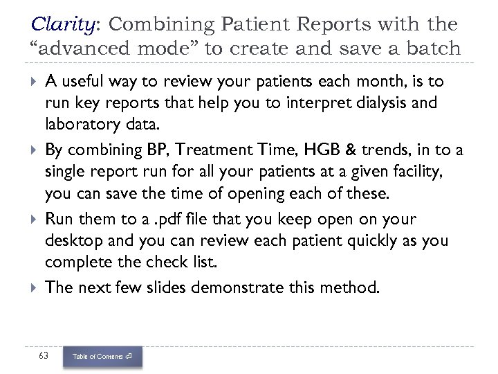 """Clarity: Combining Patient Reports with the """"advanced mode"""" to create and save a batch"""