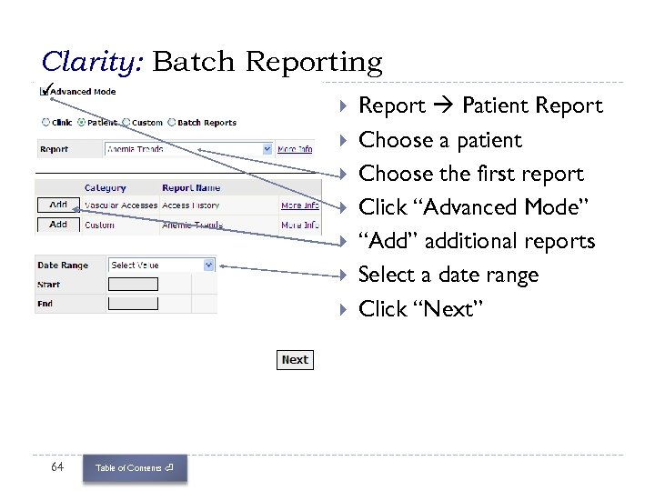 Clarity: Batch Reporting ✓ 64 Table of Contents ⏎ Report Patient Report Choose a