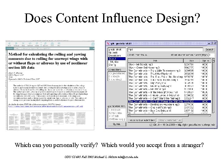 Does Content Influence Design? Which can you personally verify? Which would you accept from