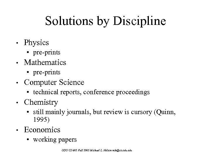 Solutions by Discipline • Physics • pre-prints • Mathematics • pre-prints • Computer Science