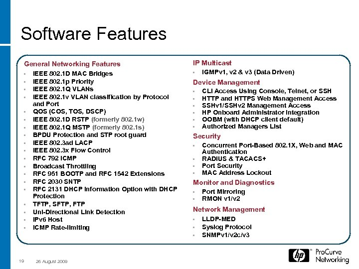 Software Features General Networking Features • • • • • 19 IEEE 802. 1